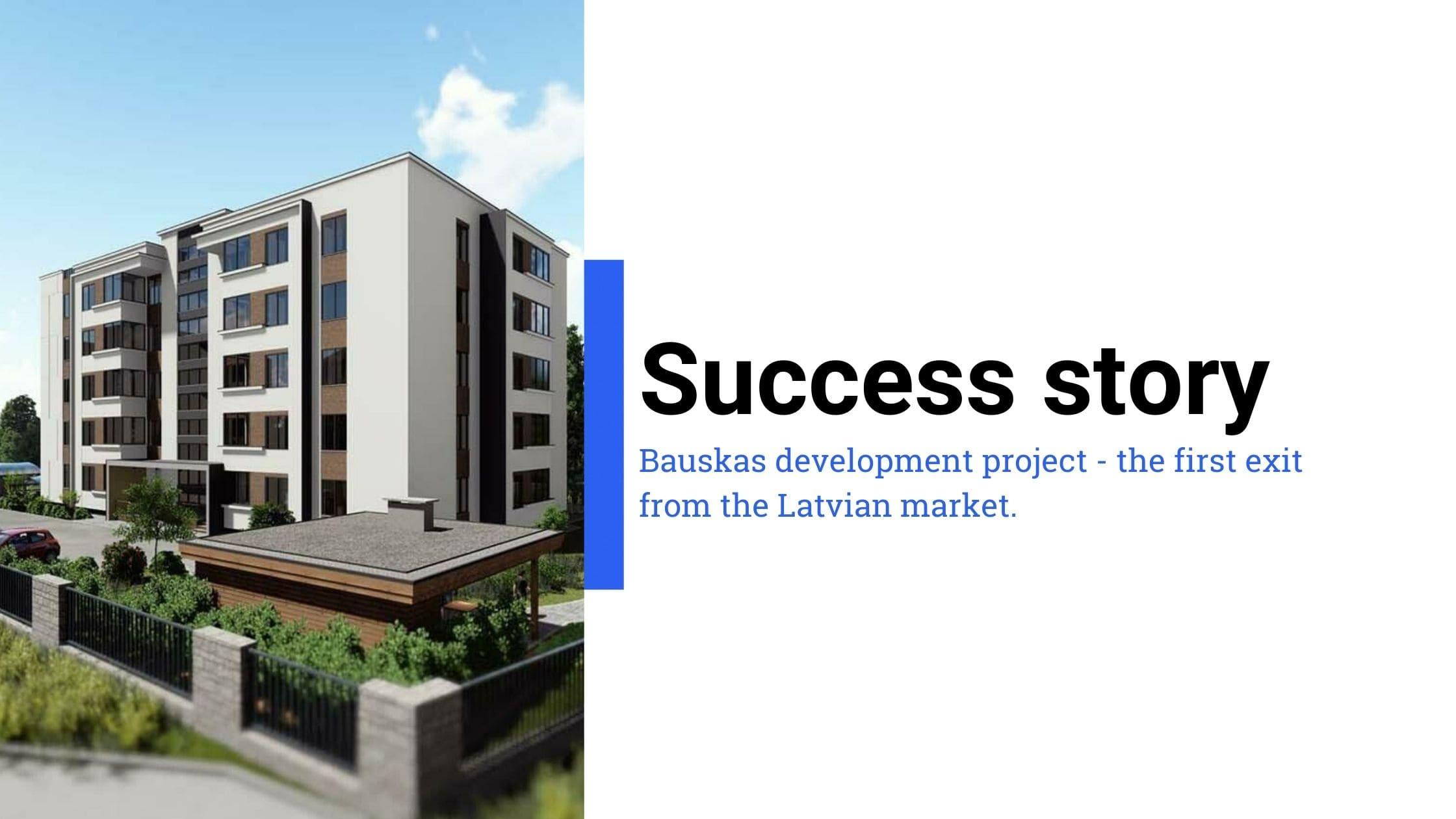 Bauskas development project success story