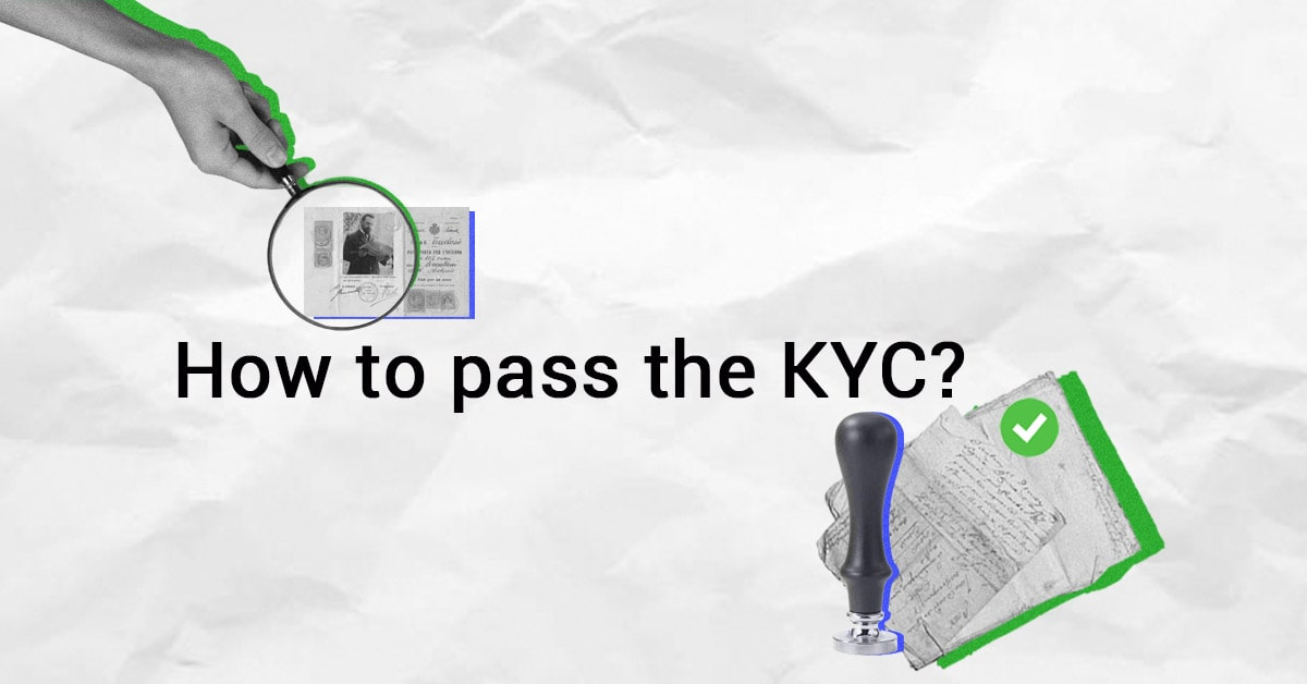 How to pass the KYC process